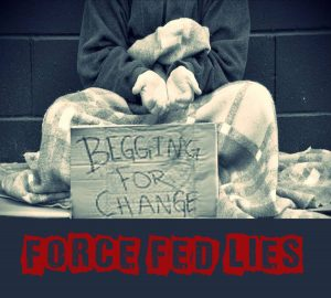 CC002 - Force Fed Lies - Begging For Change