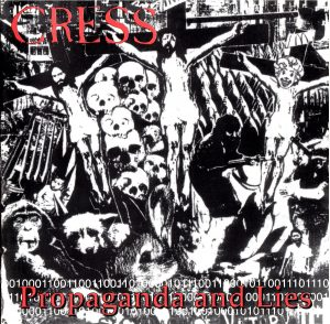 CC005 - Cress - Propaganda And Lies