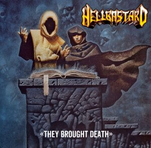 CC10-001 - Hellbastard - They Brought Death